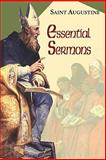 Essential Sermons, Augustine, Saint and Doyle, Daniel Edward, 156548276X