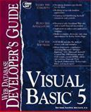 Web Database Developer's Guide with Visual Basic 5, Swank, Mark and Kittel, Drew, 1575212765