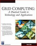 Grid Computing 9781584502760