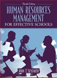 Human Resources Management for Effective Schools, Seyfarth, John T., 0205412769