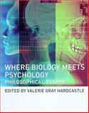 Where Biology Meets Psychology 9780262082761