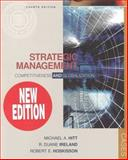 Strategic Management : Competitiveness and Globalization, Hitt, Michael A. and Ireland, R. Duane, 0324072767