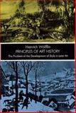 Principles of Art History, Heinrich Wolfflin, 0486202763
