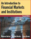 An Introduction to Financial Markets and Institutions, Burton, Maureen and Nesiba, Reynold, 0765622769