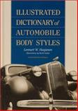 Illustrated Dictionary of Automobile Body Styles, Haajanen, Lennart W., 0786412763