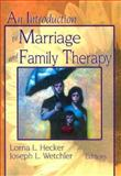 An Introduction to Marriage and Family Therapy, , 0789002760