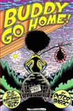 Buddy Go Home!, Peter Bagge, 1560972769
