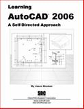 Learning AutoCAD 2006 : A Self-Directed Approach, Wooden, Jason, 158503276X
