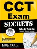 CCT Exam Secrets Study Guide : CCT Test Review for the Certified Cardiographic Technician Exam, , 1609712765
