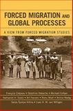 Forced Migration and Global Processes : A View from Forced Migration Studies, , 0739112767