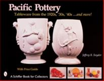 Pacific Pottery, Jeffrey B. Snyder, 0764312766