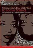 From Social Silence to Social Science 9780796922762