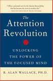 The Attention Revolution, B. Alan Wallace, 0861712765
