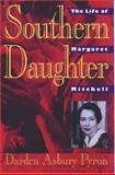 Southern Daughter, Darden A. Pyron, 0195052765