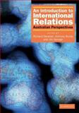 An Introduction to International Relations : Australian Perspectives, Devetak, Richard, 0521682762