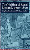 The Writing of Rural England, 1500-1800, , 1403912769