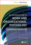 An Introduction to Work and Organizational Psychology : A European Perspective, Chmiel, Nik, 1405132760