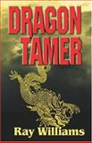 Dragon Tamer, Cole Barton, 1553952766