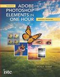 Adobe Photoshop Elements in One Hour, Vicki F. Sharp, 1564842762