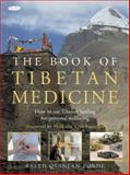The Book of Tibetan Medicine, Ralph Quinlan Forde, 1856752763