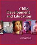 Child Development and Education with Observing Children and Adolescents CD Pkg, McDevitt, Teresa M. and Ormrod, Jeanne E., 0132432765