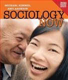 Sociology Now, Kimmel, Michael S. and Kimmel, 0205172768