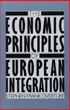 The Economic Principles of European Integration, Overturf, Stephen F., 0275922766
