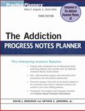 The Addiction Progress Notes Planner, Berghuis, David J. and Jongsma, Arthur E., Jr., 0470402768