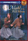 Night of the Full Moon, Gloria Whelan, 0679872760