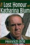 The Lost Honor of Katharina Blum, Boll, Heinrich, 1412812763