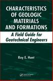 Characteristics of Geologic Materials and Formations a Field Guid, Hunt, Roy E., 1420042769