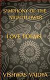 Symphony of the Nightflower, Vishwas Vaidya, 1482042762