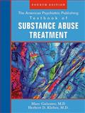 The American Psychiatric Publishing Textbook of Substance Abuse Treatment, Marc Galanter, 1585622761