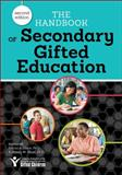 The Handbook of Secondary Gifted Education (2nd Ed. ), Felicia A. Dixon Ph.D., Sidney M. Moon Ph.D., 1618212761