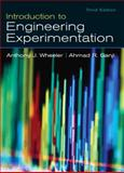 Introduction to Engineering Experimentation, Wheeler, Anthony J. and Ganji, Ahmad R., 0131742760