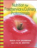 Nutrition for Foodservice and Culinary Professionals, Drummond, Karen Eich and Brefere, Lisa M., 0471312762