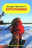 The Basic Essentials of Hypothermia, William W. Forgey, 0934802769
