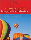 Introduction to the Hospitality Industry, Powers, Tom and Barrows, Clayton W., 0471782769