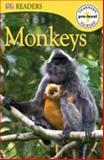 DK Readers Monkeys Pre-Level 1, Dorling Kindersley Publishing Staff, 0756692768