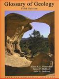 Glossary of Geology, Neuendorf, Klaus K. E., 0922152764