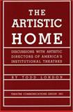 The Artistic Home, Todd London, 0930452763