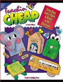 Teachin' Cheap : Using Bags, Sacks, Paper, and Boxes in the Classroom, Holliman, Linda, 1574712764