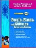 People, Places, and Cultures Europe and the Americas, Macmillan/McGraw-Hill, 0021522766