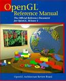 OpenGL Reference Manual : The Official Reference Document for OpenGL, Release 1, OpenGL Architecture Review Staff, 0201632764