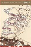The Best American Nonrequired Reading 2007, , 0618902767