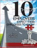 10 Things Employers Expect Their Employees to Know, Frederick Wentz, 1481882767