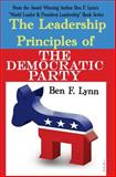 The Leadership Principles of the Democratic Party, Ben Lynn, 149291276X