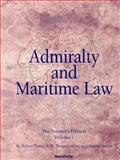 Admiralty and Maritime Law, Volume 1, Force, Robert, 1587982765