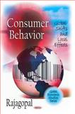 Consumer Behavior: Global Shifts and Local Effects, Rajagopal, 1608762769