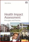 Health Impact Assessment, Martin Birley, 184971276X